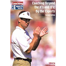 Coaching Beyond the X's and O's: By the Experts